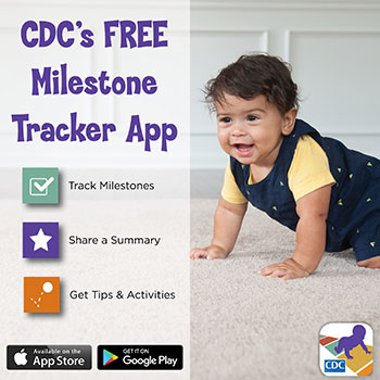 Developmental Milestones Matter